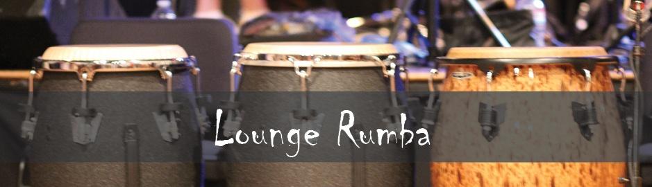 Lounge Rumba